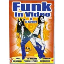 Funk in Video  DJ Marlboro